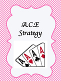 A.C.E Strategy Handout