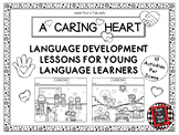 A CARING HEART Valentine Language Development Lesson for Young Language Learners