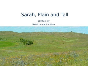 A CCSS Literary unit on Sarah Plain and Tall