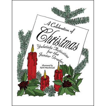 A CELEBRATION OF CHRISTMAS Gr. 4-6