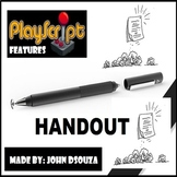 PLAY-SCRIPT FEATURES: HANDOUT