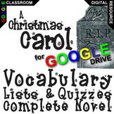 A CHRISTMAS CAROL Vocabulary List and Quiz Assessment (Created for Digital)