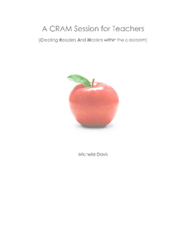 A CRAM Session for Teachers