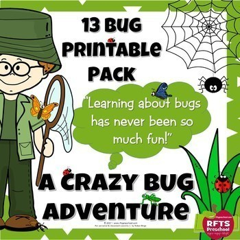 A CRAZY BUG ADVENTURE – 13 PRINTABLES PACK + BONUS