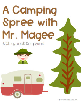 A Camping Spree with Mr. Magee - A Story Book Companion