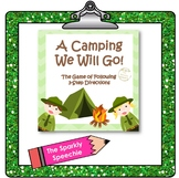 A Camping We Will Go! The Game of Following 3 Step Directions!
