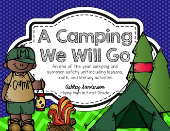 A Camping We Will Go Unit {lessons, centers, and activities}