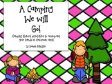 A Camping We will Go!