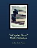 """""""A Cap for Steve"""" -- Morley Callaghan -- Short Story"""