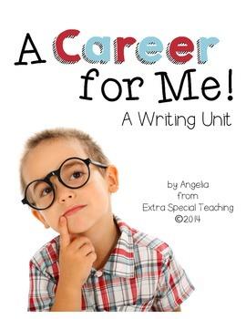 A Career for Me - Writing Unit Freebie