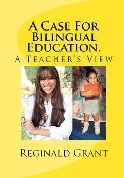 A Case For Bilingual Education. A Teacher's View