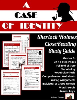 A Case of Identity: Sherlock Holmes Close Reading Study Guide