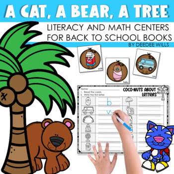 A Cat, A Bear, A Tree Literacy and Math Stations for Back to School-CC