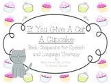 If You Give A Cat And A Cupcake Literacy Companion