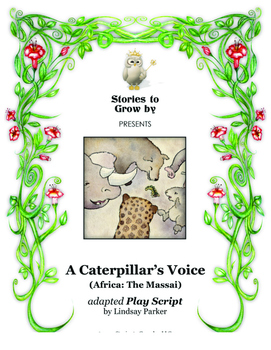 "Reader's Theater Script for ""A Caterpillar's Voice"" Animal Tale"