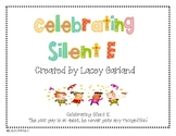 """A Celebration of Silent E""  Reading/Phonics Unit"