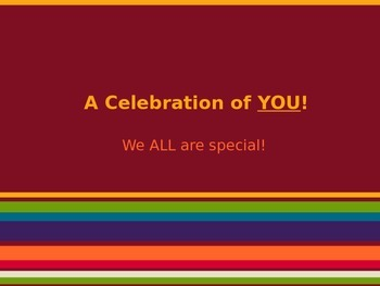 A Celebration of YOU Powerpoint!