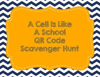 A Cell Is Like A School QR Code Scavenger Hunt