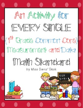 A Center for EVERY 1st Grade Measurement and Data Standard