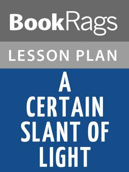 A Certain Slant of Light Lesson Plans