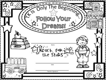 A+ Certificates: TK  End of Year....Follow Your Dreams!