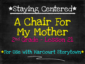 A Chair For My Mother  2nd Grade Harcourt Storytown Lesson 21