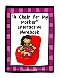 """""""A Chair For My Mother"""" Interactive Notebook"""