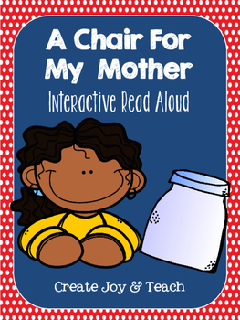 A Chair For My Mother Interactive Read Aloud
