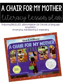 A Chair For My Mother Literacy Lesson Plan & Activities (ENL/ESL)