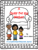 A Chair for My Mother by Vera B. Williams-A Complete Book Journal