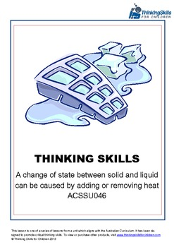 Solids And Liquids: A Change Of State Can Be Caused By Heat ACSSU046