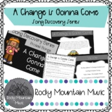 A Change is Gonna Come Song Discovery Series
