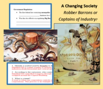 A Changing Society; Rockefeller; Rise of Big Business; The Men Who Built America