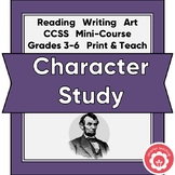 Character Study: A Mini Course In Character Analysis