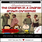A Charlie Brown Christmas • Reading Comprehension Passages and Questions • RL I