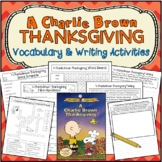 A Charlie Brown Thanksgiving * Book/Movie Vocabulary and W