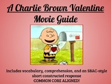 A Charlie Brown Valentine Study Guide-Common Core Aligned