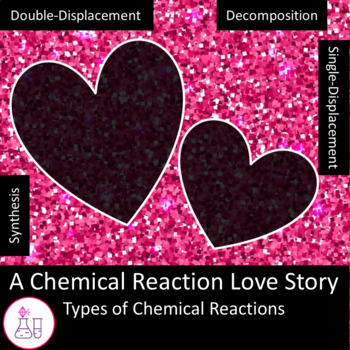 A Chemical Reaction Love Story