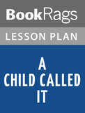 A Child Called It Lesson Plans