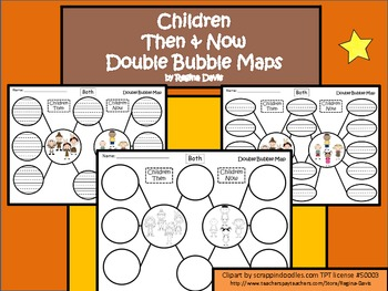 A+ Children Then And Now:  Double Bubble Maps