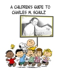 A Children's Guide to Charles M. Schulz