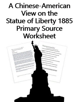 A Chinese-American View on the Statue of Liberty 1885 Primary Source Worksheet