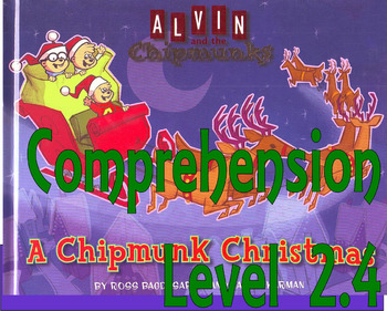A Chipmunk Christmas : Comprehension Questions : Multiple Choice