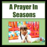A Christian Prayer for The School Seasons