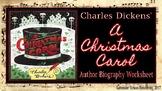 A Christmas Carol: Author Biography Worksheet