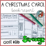A Christmas Carol - Close Read Book Report