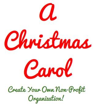 A Christmas Carol Create Your Own Non-Profit Organization