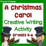 A Christmas Carol: Creative Writing Activity