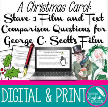 A Christmas Carol: Film and Text Comparison for Stave 3 of George C. Scott Film