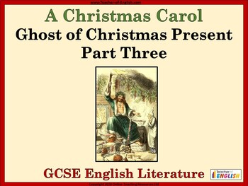 A Christmas Carol - Ghost of Christmas Present Part 3 by The Teaching Buddy
